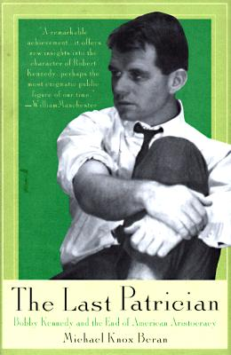 Image for The Last Patrician: Bobby Kennedy and the End of American Aristocracy