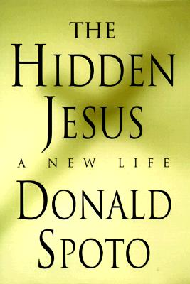 Image for The Hidden Jesus: A New Life