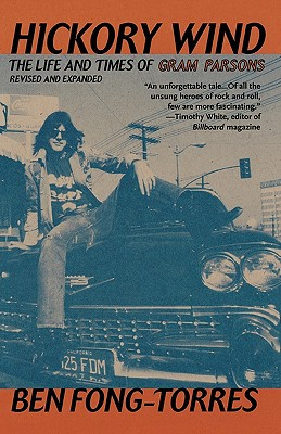 Image for HICKORY WIND LIFE AND TIMES OF GRAM PARSONS