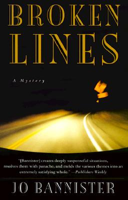 Broken Lines, Bannister, Jo