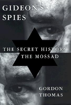 Image for Gideon's Spies: The Secret History of the Mossad