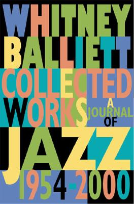 Image for Collected Works : A Journal of Jazz 1954-2000