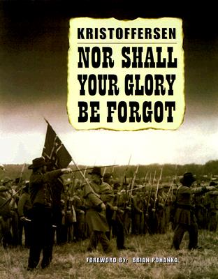 Image for Nor Shall Your Glory Be Forgot: An Essay in Photographs
