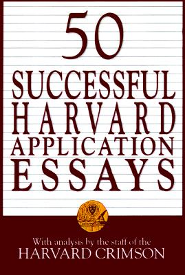 Image for 50 Successful Harvard Application Essays