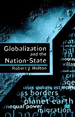 Image for GLOBALIZATION AND THE NATION-STATE