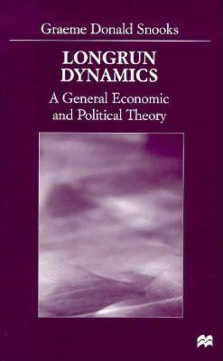 Longrun Dynamics: A General Economic and Political Theory