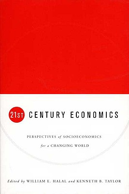 Image for Twenty-First Century Economics: Percpectives of Political Economy for a Changing World
