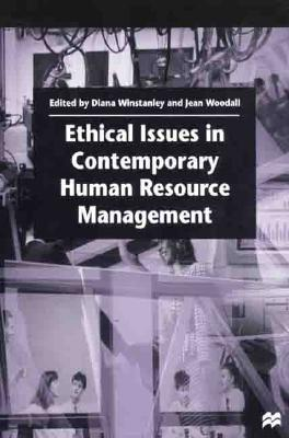 Image for Ethical Issues in Contemporary Human Resource Management (Management, Work and Organisations)