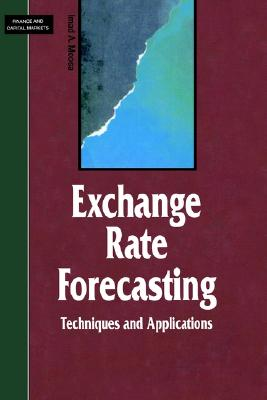 Image for Exchange Rate Forecasting: Techniques and Applications (Finance and Capital Markets Series)