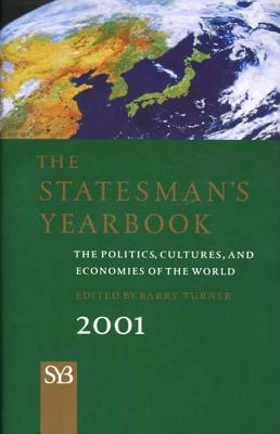 Image for The Statesman's Yearbook 2001: The Politics, Cultures, and Economies of the World