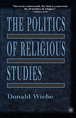 Image for The Politics of Religious Studies