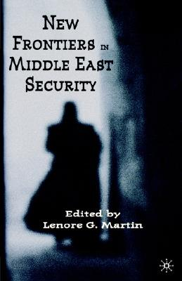 Image for New Frontiers in Middle East Security