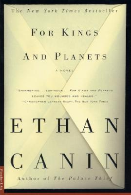 For Kings and Planets, a Novel, Canin, Ethan