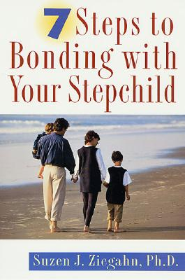 Image for 7 Steps to Bonding with Your Stepchild