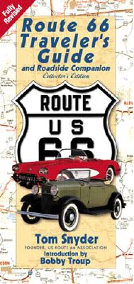 Route 66: Traveler's  Guide and Roadside Companion, Snyder, Tom