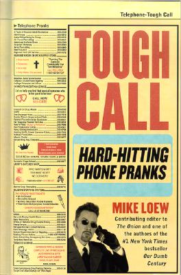 Image for Tough Call: Hard-Hitting Phone Pranks