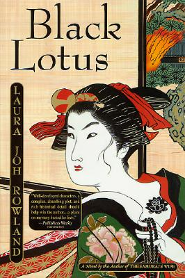 Black Lotus, Rowland, Laura Joh