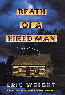Death of a Hired Man, Wright, Eric