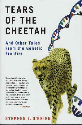 Image for Tears of the Cheetah: And Other Tales from the Genetic Frontier