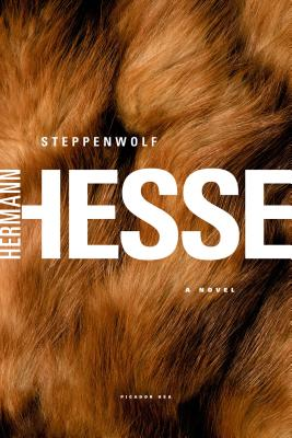 Steppenwolf: A Novel, Hesse, Hermann