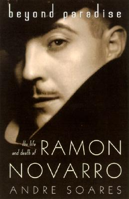 Image for Beyond Paradise: The Life of Ramon Novarro