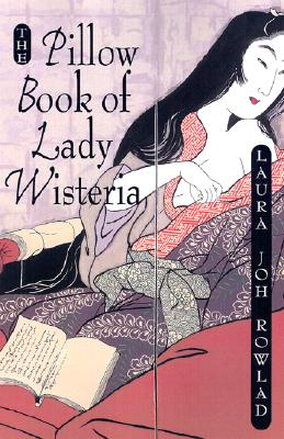 Image for The Pillow Book of Lady Wisteria (Sano Ichiro Novels)