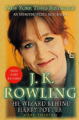 Image for J. K. Rowling: New and Revised: The Wizard Behind Harry Potter