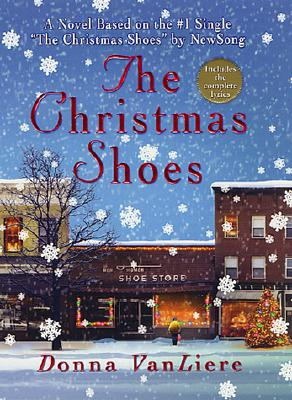 The Christmas Shoes (Christmas Hope Series #1), VanLiere, Donna