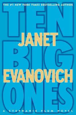 Ten Big Ones (Stephanie Plum Novels), Evanovich, Janet