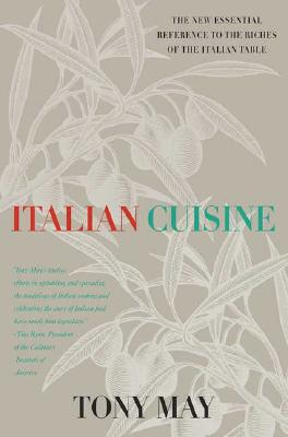 Image for Italian Cuisine: An Essential Reference with More than 300 Recipes