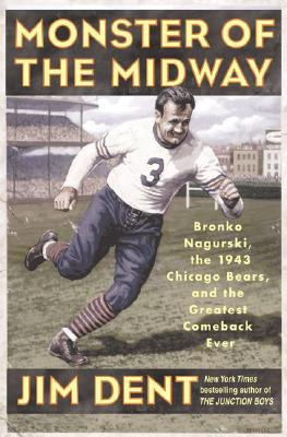 Image for Monster of the Midway: Bronko Nagurski, the 1943 Chicago Bears, and the Greatest Comeback Ever