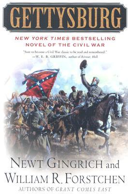 Gettysburg: A Novel of the Civil War, Newt Gingrich, William Forstchen