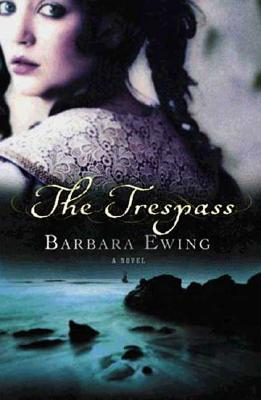 Image for The Trespass: A Novel