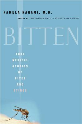 Image for Bitten: True Medical Stories of Bites and Stings