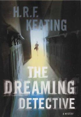 Image for The Dreaming Detective: A Mystery