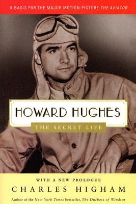 Howard Hughes: The Secret Life, Charles Higham