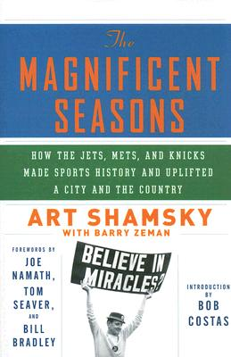 Image for MAGNIFICENT SEASONS : HOW THE JETS  METS