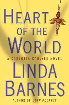 Image for Heart of the World (Carlotta Carlyle Mysteries)