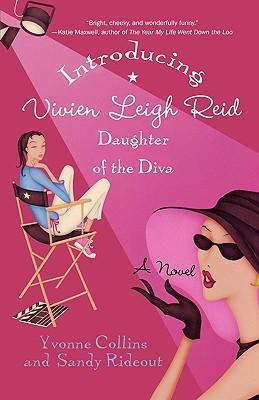 Introducing Vivien Leigh Reid: Daughter of the Diva, Yvonne Collins, Sandy Rideout