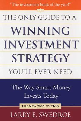 Image for Only Guide to a Winning Investment Strategy You'll Ever Need: The Way Smart Mone