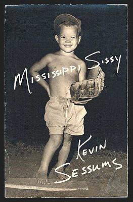 Mississippi Sissy, Sessums, Kevin