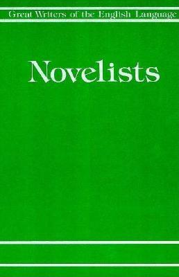 Image for Novelists and Prose Writers (Great Writers of the English Language)
