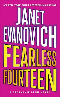 Fearless Fourteen (Stephanie Plum Novels), Janet Evanovich