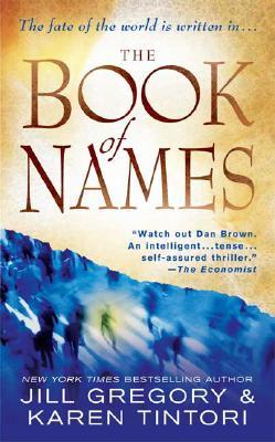 The Book of Names: A Novel, Jill Gregory, Karen Tintori
