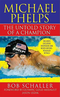 Image for Michael Phelps: The Untold Story of a Champion