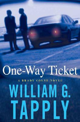 Image for One-Way Ticket: A Brady Coyne Novel (Brady Coyne Mysteries)