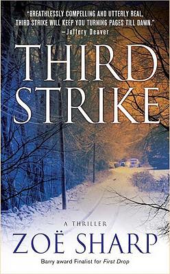 Third Strike: A Charlie Fox Mystery (Charlie Fox Thrillers), Zoe Sharp