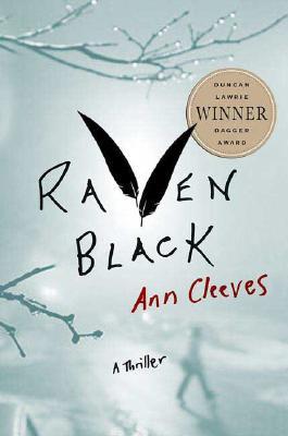 Raven Black: Book One of the Shetland Island Quartet (Shetland Island Mysteries), Cleeves, Ann