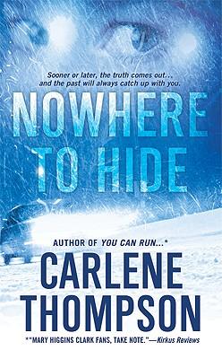 Nowhere to Hide, Thompson, Carlene