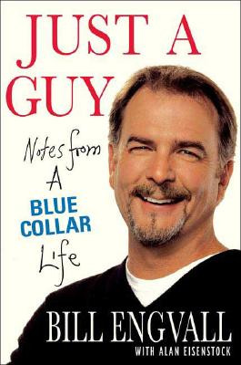 Image for Just a Guy: Notes from a Blue Collar Life